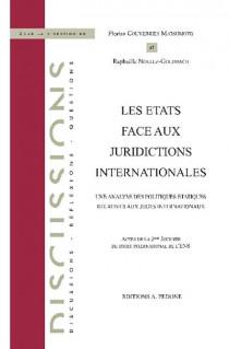 Les États face aux juridictions internationales
