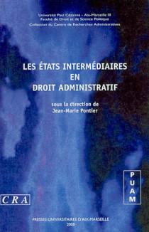 Les états intermédiaires en droit administratif