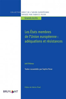 Les États membres de l'Union européenne : adéquation et résistance