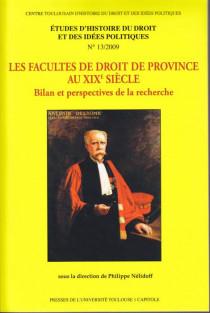 Les facultés de droit de province au XIXe siècle, 2009