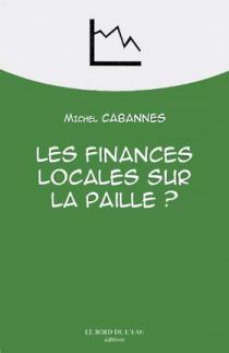 Les finances locales sur la paille ?