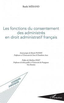 Les fonctions du consentement des administrés en droit administratif français