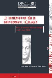 Les fonctions du contrôle en droits français et néerlandais