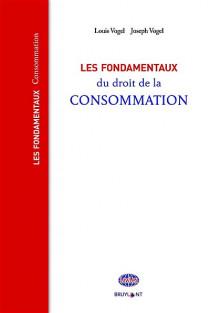 Les fondamentaux du droit de la consommation