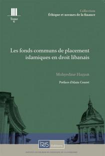 Les fonds communs de placement islamiques en droit libanais