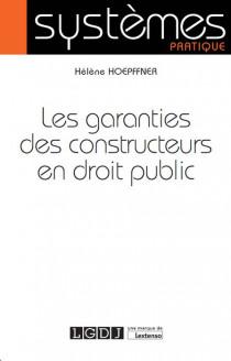 [EBOOK] Les garanties des constructeurs en droit public