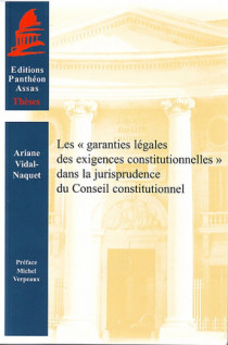 """Les """"garanties légales des exigences constitutionnelles"""" dans la jurisprudence du Conseil constitutionnel"""