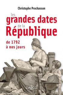 Les grandes dates de la République (mini format)