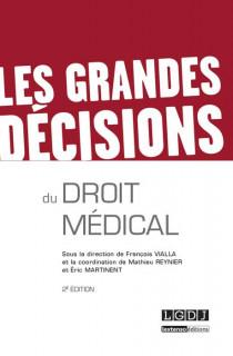Les grandes décisions du droit médical
