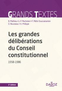 Les grandes délibérations du Conseil constitutionnel : 1958-1986