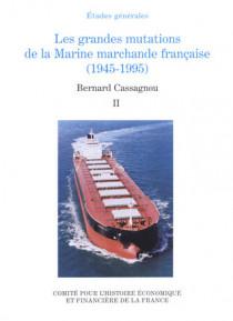 Les grandes mutations de la Marine marchande française (1945-1995)