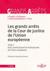 Les grands arrêts de la Cour de justice de l'Union européenne