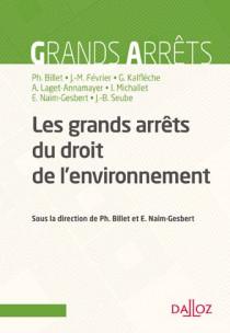 Les grands arrêts du droit de l'environnement
