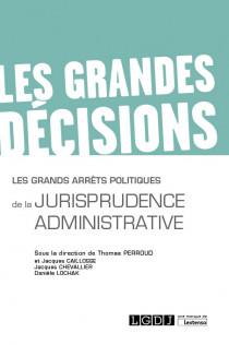 [EBOOK] Les grands arrêts politiques de la jurisprudence administrative