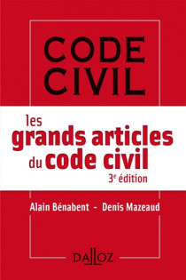 Les grands articles du Code civil (mini format)