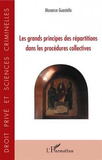 Les grands principes des répartitions dans les procédures collectives