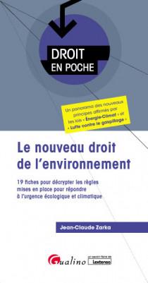 Le nouveau droit de l'environnement