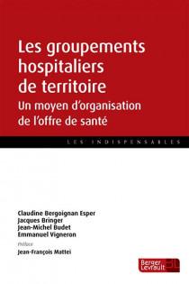 Les groupements hospitaliers de territoire