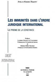 Les immunités dans l'ordre juridique international