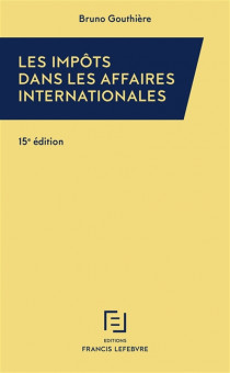 Les impôts dans les affaires internationales