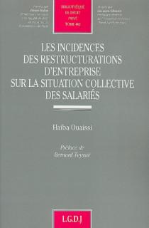 Les incidences des restructurations d'entreprise sur la situation collective des salariés