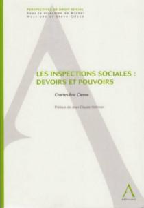 Les inspections sociales : devoirs et pouvoirs