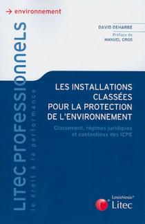 Les installations classées pour la protection de l'environnement
