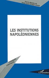 Les institutions napoléoniennes