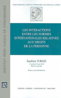 Les interactions entre les normes internationales relatives aux droits de la personne