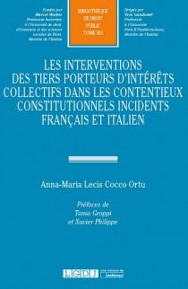 Les interventions des tiers porteurs d'intérêts collectifs dans les contentieux constitutionnels incidents français et italien