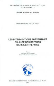 Les interventions préventives du juge des référés dans l'entreprise