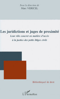Les juridictions et juges de proximité