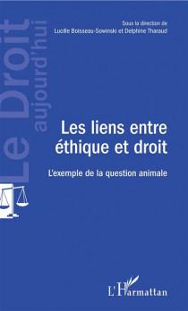 Les liens entre éthique et droit