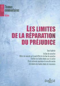 Les limites de la réparation du préjudice