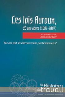 Les lois Auroux, 25 ans après (1982-2007)