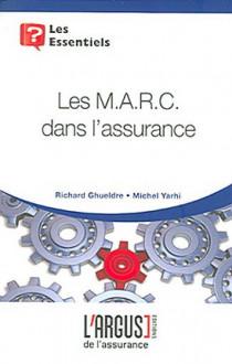 Les M.A.R.C. dans l'assurance