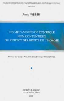 Les mécanismes de contrôle non contentieux du respect des droits de l'homme