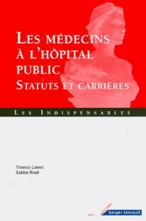 Les médecins à l'hôpital public