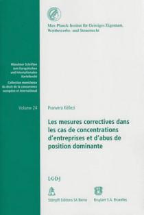 Les mesures correctives dans les cas de concentrations d'entreprises et d'abus de position dominante