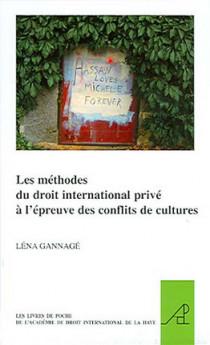 Les méthodes du droit international privé à l'épreuve du conflit de cultures