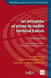 Les métropoles au prisme du modèle territorial français