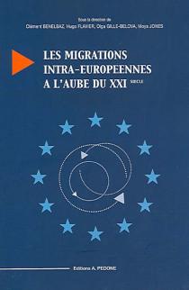Les migrations intra-européennes à l'aubre du XXIe siècle