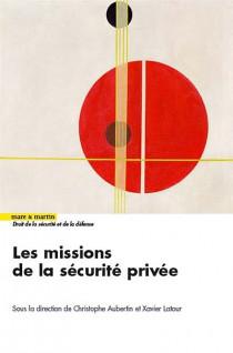 Les missions de la sécurité privée