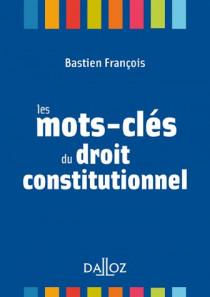 Les mots-clés du droit constitutionnel (mini format)