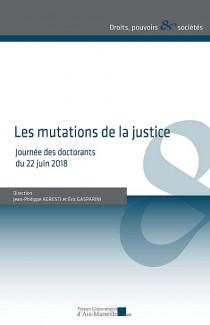 Les mutations de la justice