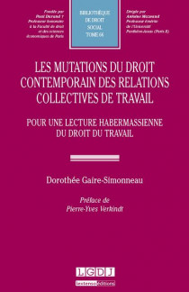 Les mutations du droit contemporain des relations collectives de travail