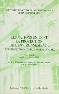 Les Nations Unies et la protection de l'environnement : la promotion du développement durable