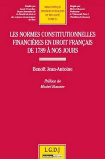 Les normes constitutionnelles financières en droit français de 1789 à nos jours