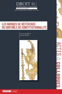 Les normes de référence du contrôle de constitutionnalité