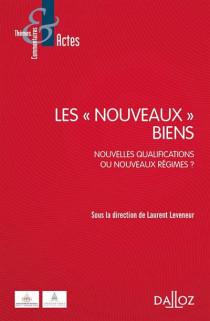 """Les """"nouveaux biens"""""""